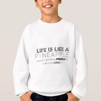 Agasalho A vida é como um abacaxi