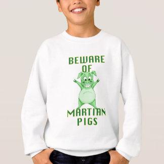 Agasalho Beware dos porcos marcianos!