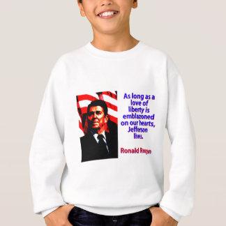Agasalho Contanto que um amor da liberdade - Ronald Reagan
