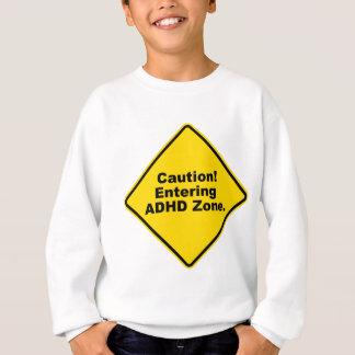 Agasalho Cuidado! Zona entrando de ADHD
