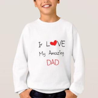 Agasalho Eu amo meu pai surpreendente