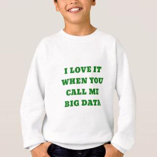 Agasalho Eu amo-o quando você me chama dados grandes
