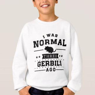 Agasalho Eu era três Gerbils normais há