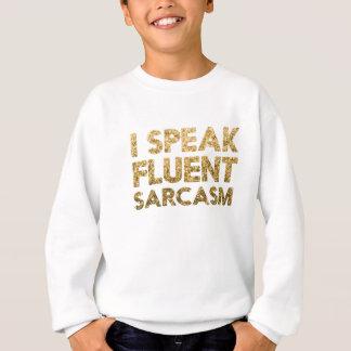 Agasalho Eu falo o sarcasmo fluente