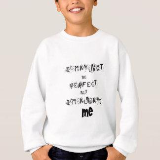 Agasalho Eu não posso ser perfeito mas sempre mim