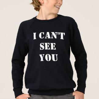 Agasalho Eu não posso vê-lo tee para #visuallyimpaired