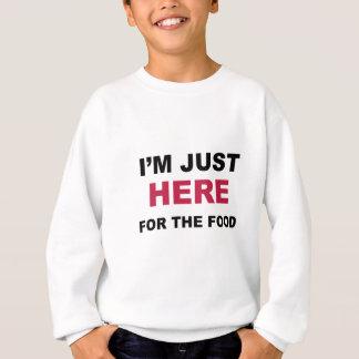 Agasalho Eu sou apenas aqui para a comida