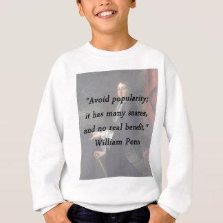 Agasalho Evite a popularidade - William Penn