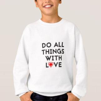 Agasalho Faça todas as coisas com amor