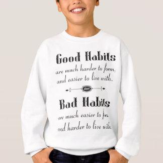 Agasalho Hábitos maus dos bons hábitos