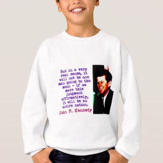 Agasalho Mas no sentido muito real de A - John Kennedy