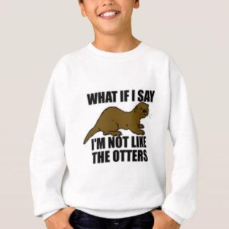 Agasalho Não como as lontras
