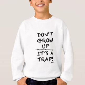 Agasalho Não cresça acima, ele é uma armadilha