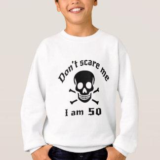 Agasalho Não faz o susto mim que eu sou 50