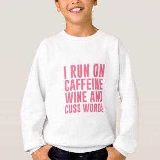 Agasalho O vinho da cafeína & Cuss palavras