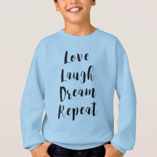Agasalho T da arte da palavra da repetição do sonho do riso