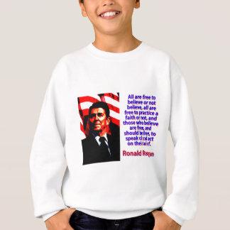 Agasalho Todos estão livres acreditar - Ronald Reagan