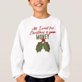 Agasalho Tudo que eu quero para o Natal é dinheiro não você