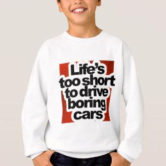 Agasalho Vida demasiado curta para conduzir carros
