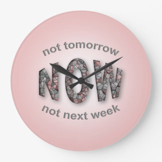 AGORA para tudo que procrastina em toda a cor Relógios De Pendurar