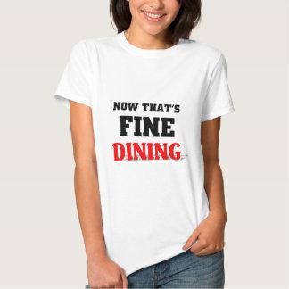 Agora que está jantando muito bem t-shirt
