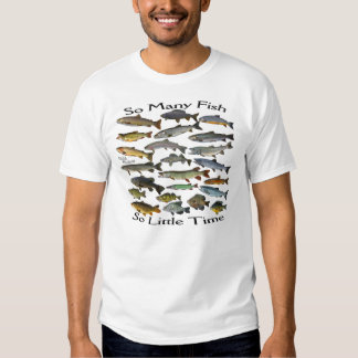 Água fresca de tão muitos peixes t-shirts