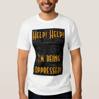 Ajuda! Ajuda! Eu oppressed! Tshirt