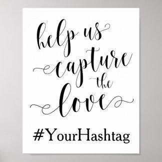 Ajude-nos a capturar o amor - sinal Wedding de Poster