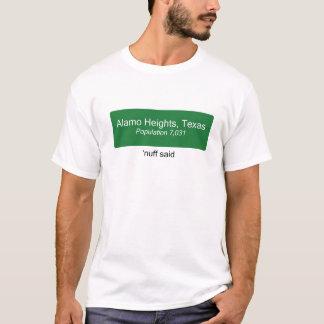 Alamo Heights Nuff disse Camiseta
