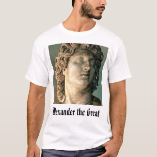 Alexander o Great', Alexander o excelente Camiseta