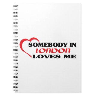 Alguém em Londres ama-me Caderno Espiral