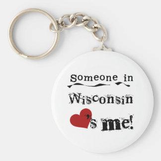 Alguém em Wisconsin ama-me Chaveiro