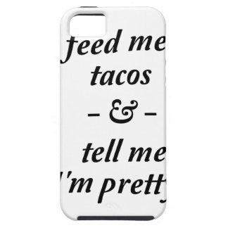 Alimente-me o Tacos Capa Tough Para iPhone 5