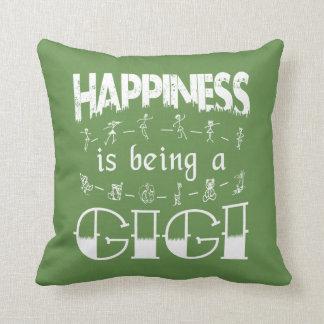 Almofada A felicidade está sendo um GIGI