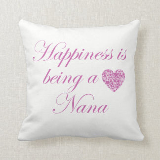 Almofada A felicidade está sendo uma Nana!