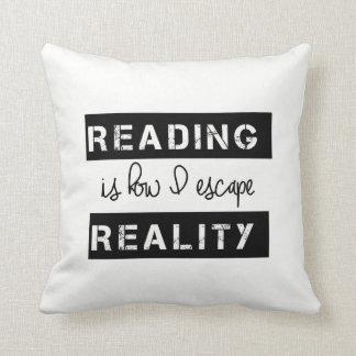 Almofada A leitura é como eu escapo a realidade