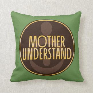 Almofada A mãe compreende