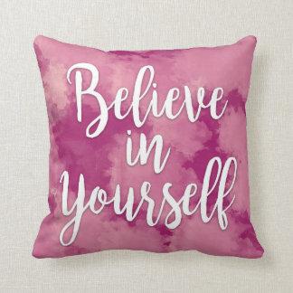 Almofada Acredite em o senhor mesmo o travesseiro