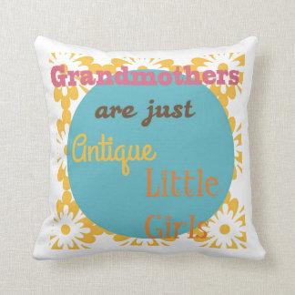 "Almofada As ""avó são apenas meninas antigas """