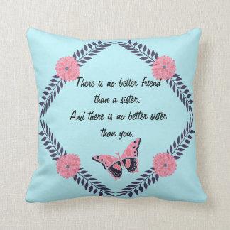 Almofada As citações decorativas da irmã do travesseiro