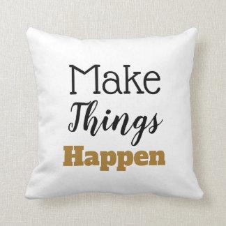 Almofada As citações inspiradores fazem coisas acontecer