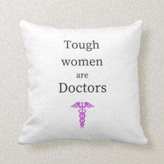 Almofada As mulheres resistentes são doutores