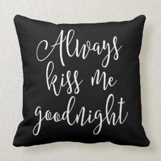 Almofada Beije-me sempre Goodnight