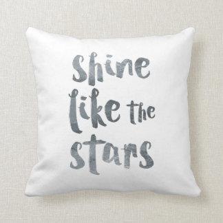 Almofada Brilho como as estrelas - Motivationa metálico de