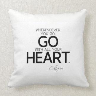 Almofada CITAÇÕES: Confucius: Vá com todo seu coração