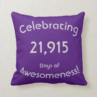 Almofada Comemorando 21.915 dias do aniversário de