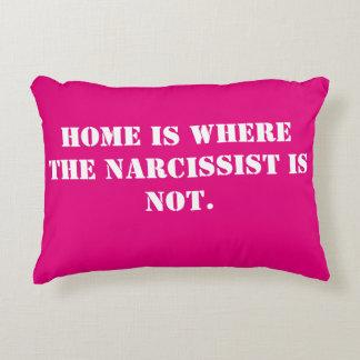 Almofada Decorativa A casa é o lugar onde o Narcissist não é o