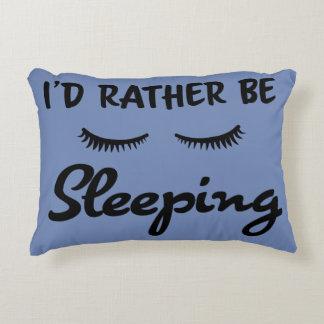 """Almofada Decorativa """"Eu preferencialmente seria travesseiro"""