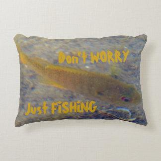 Almofada Decorativa Não preocupe apenas a pesca