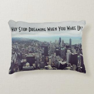 Almofada Decorativa Por que pare de sonhar quando você acorda? Acentue